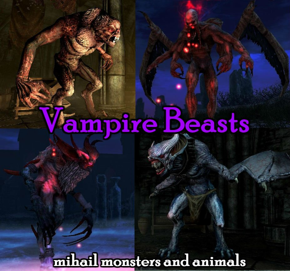 Vampire Beasts- Mihail Monsters and Animals (mihail immersive add-ons - witcher - stalker) Rus