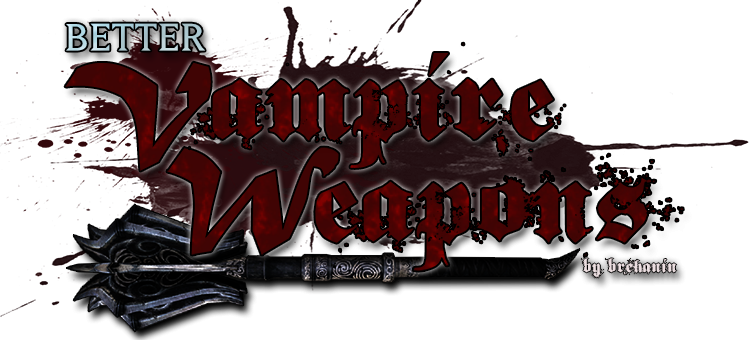 Better Vampire Weapons LE и SE Rus