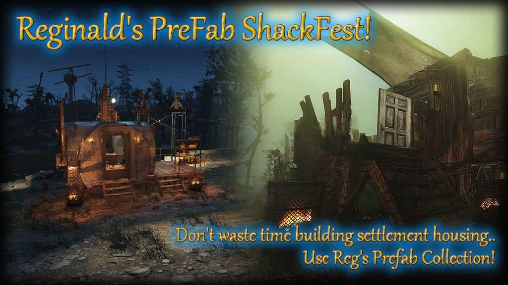 Reginald's PreFab SchackFest! Rus